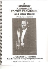 Charles G. Vernon - A singing approach to the trombone 1995.pdf