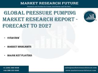 Global Pressure Pumping Market Research Report - Forecast to 2027.pdf