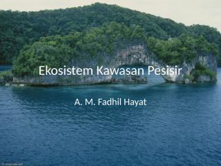 06 Ekosistem Kawasan Pesisir.pptx