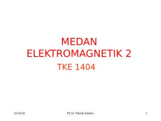 materi medan elektromagnetik 2 ta2010-2011 (7feb11).ppt