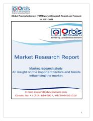 Global Fluoroelastomers (FKM) Market Research Report and Forecast to 2017-2021.pdf