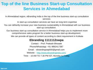 2.Top of the line Business Start-up Consultation Services in Ahmedabad.ppt